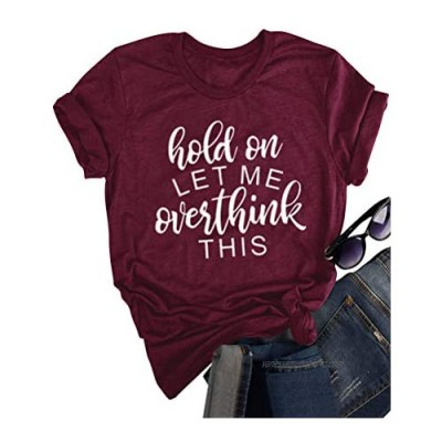 YNALIY Women Hold on Let Me Overthink This T-Shirt Funny Letter Printed Short Sleeve Crew Neck Tops Tees
